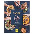 Taste of life: Das vegane Familienkochbuch
