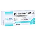 D-Fluoretten 500I.E. 90 Stück N3