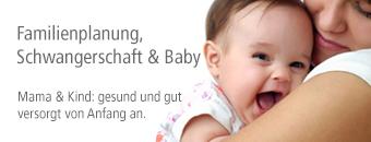 Familienplanung, Schwangerschaft & Baby