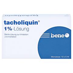 TACHOLIQUIN 1% Lösung für einen Vernebler Monodose 10x5 Milliliter - Vorderseite