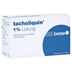 TACHOLIQUIN 1% Lösung für einen Vernebler Monodose 10x5 Milliliter